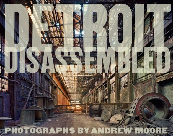 Detroit Disassembled Photographs by Andrew Moore