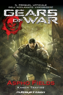 Gears of War Aspho Fields: il romanzo