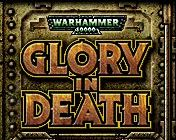 warhammer 40k glory in death