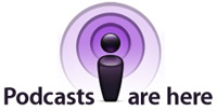 Podcasts are here