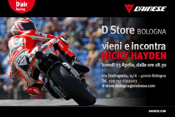 Nicky Hayden al Dainese D-Store di Bologna