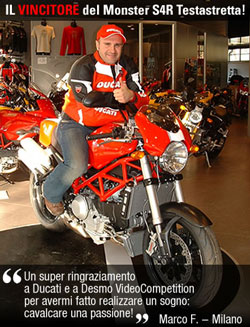 Vincitore Ducati S4R Video Desmo Competition